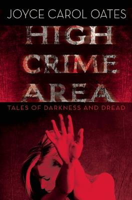 Image for High Crime Area: Tales of Darkness and Dread