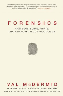 Forensics, Val McDermid