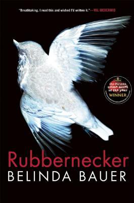 Rubbernecker, Belinda Bauer