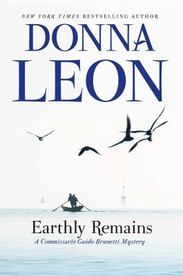 Image for Earthly Remains: A Commissario Guido Brunetti Mystery