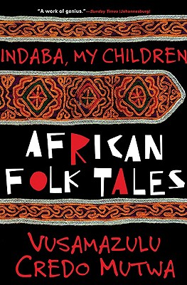 Image for Indaba My Children: African Folktales