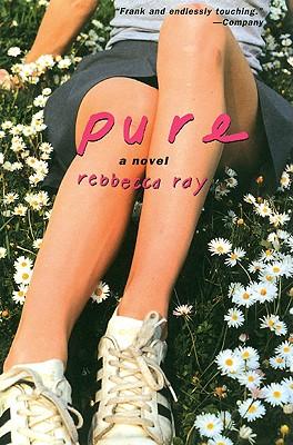 Pure, REBBECCA RAY