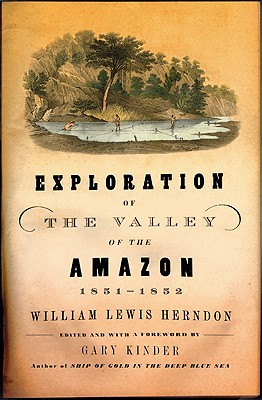 Image for Exploration of the valley of the Amazon, 1851-1952