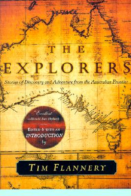 Image for The Explorers: Stories of Discovery and Adventure from the Australian Frontier