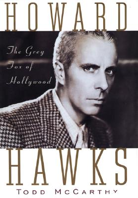 Image for Howard Hawks: The Grey Fox of Hollywood