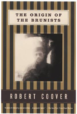 The Origin of the Brunists (Coover, Robert), Coover, Robert