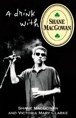 Image for A Drink with Shane MacGowan