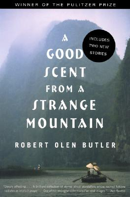 Image for A Good Scent from a Strange Mountain: Stories