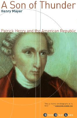 Image for A Son of Thunder: Patrick Henry and the American Republic
