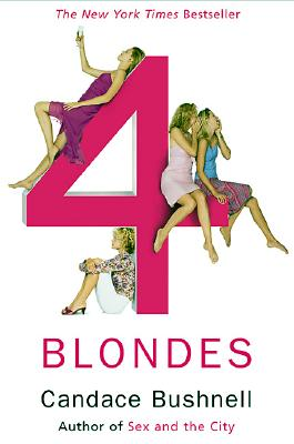"""Four Blondes, """"Bushnell, Candace"""""""