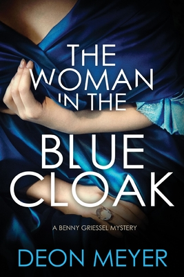 Image for Woman in the Blue Cloak: A Benny Griessel Novel (Benny Griessel Mysteries)