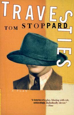 Travesties, Stoppard, Tom