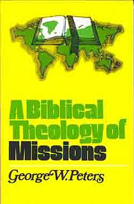 Image for A Biblical Theology of Missions