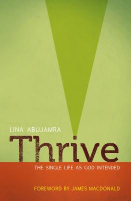 Image for Thrive: The Single Life as God Intended