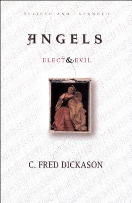 Image for Angels: Elect and Evil