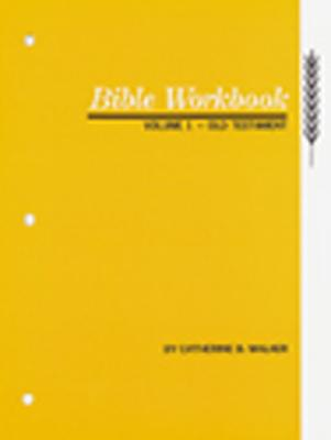 Image for Bible Workbook, Old Testament Volume 1