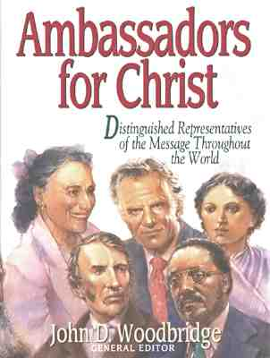 Image for Ambassadors for Christ/Distinguished Representatives of the Message Throughout the World