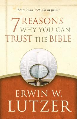 Image for Seven Reasons Why You Can Trust the Bible