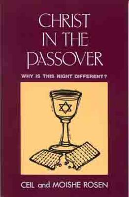 Image for Christ in the Passover: Why is This Night Different