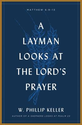 Image for A Layman Looks Lord's Prayer
