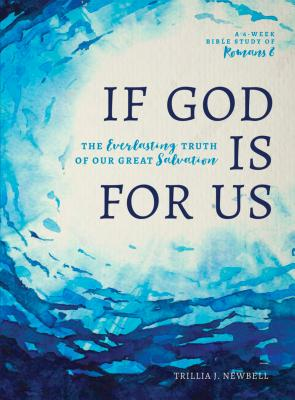 Image for If God Is For Us: The Everlasting Truth of Our Great Salvation