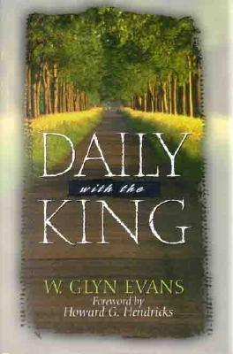 Image for Daily With The King: A Devotional for Self-Discipleship