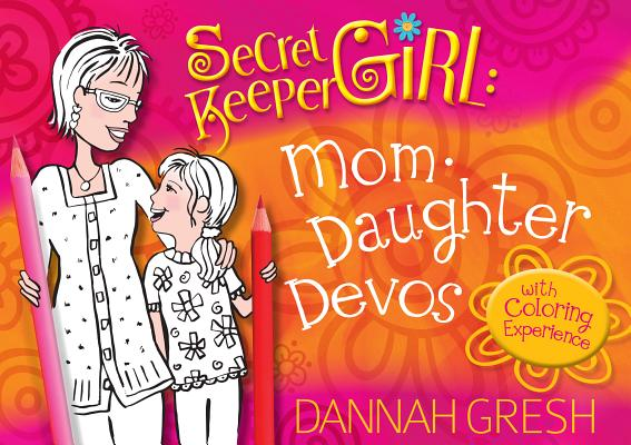 Image for Secret Keeper Girl - Mother-Daughter Devos: with Coloring Experience