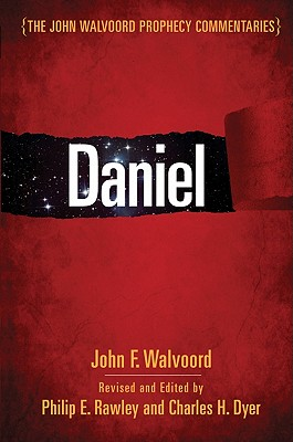 Image for Daniel (The John Walvoord Prophecy Commentaries)
