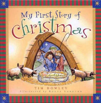 Image for My First Story of Christmas (My First Story Series)