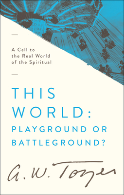 Image for This World: Playground or Battleground?