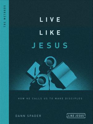 Image for Live Like Jesus: How He Calls Us to Make Disciples (Like Jesus Series)