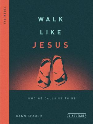 Image for Walk Like Jesus: Who He Calls Us to Be (Like Jesus Series)