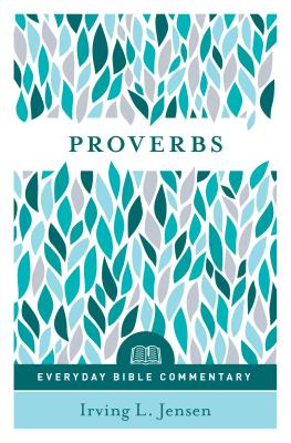 Image for Proverbs- Everyday Bible Commentary