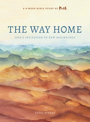 Image for The Way Home: God's Invitation to New Beginnings