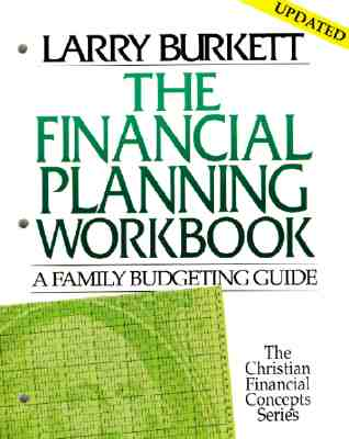 Image for Financial Planning Workbook: A Family budgeting Guide (Christian Financial Concepts Series)