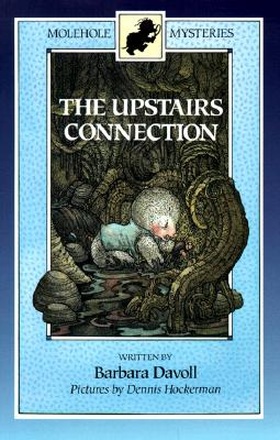 Image for The Upstairs Connection (Molehole Mysteries)
