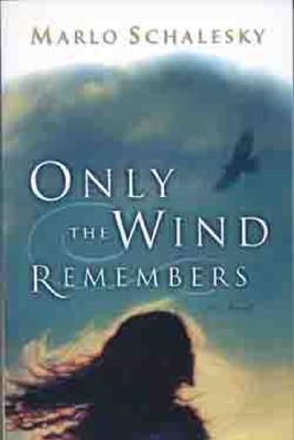 Image for Only the Wind Remembers