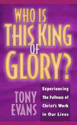 Image for Who Is This King Of Glory?
