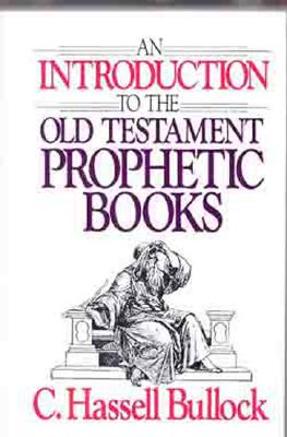 Image for An Introduction to the Old Testament Prophetic Books