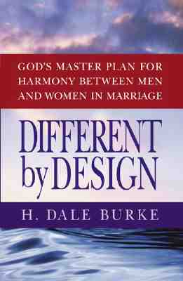 Image for Different by Design: God's Master Plan for Harmony Between Men and Women in Marriage