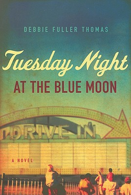 Tuesday Night at the Blue Moon, Thomas, Debbie Fuller