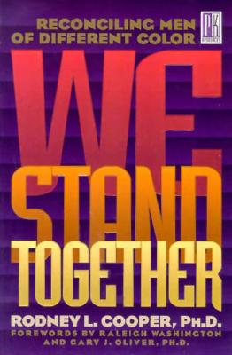 Image for We Stand Together: Reconciling Men of Different Color (Men Of Integrity Books)