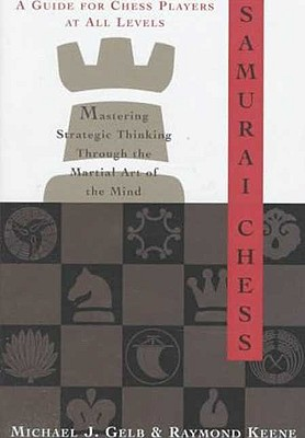 Image for Samurai Chess: Mastering Strategic Thinking Through the Martial Art of the Mind