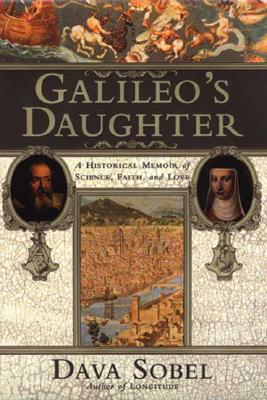 Image for GALILEO'S DAUGHTER : A historical memoir of science, faith and love