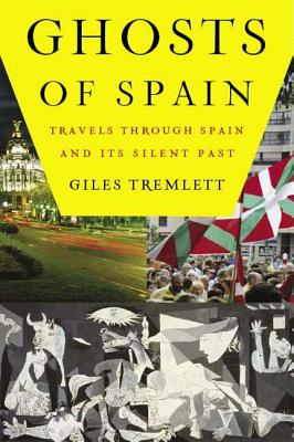 Image for Ghosts of Spain: Travels Through Spain and Its Silent Past