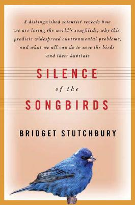Image for SILENCE OF THE SONGBIRDS : HOW WE ARE LO