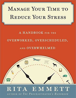 Image for Manage Your Time to Reduce Your Stress