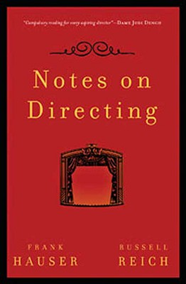 Image for Notes on Directing: 130 Lessons in Leadership from the Director's Chair (Performance Books)
