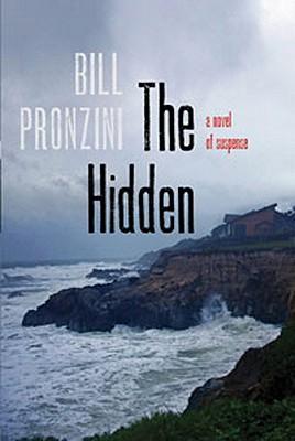 The Hidden: A Novel of Suspense, Bill Pronzini