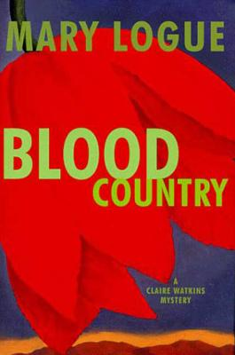 Image for Blood Country (Clare Watkins Mysteries) by Logue, Mary